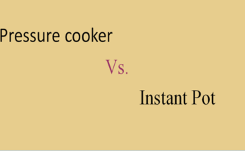 Differences between Pressure Cooker and Instant Pot
